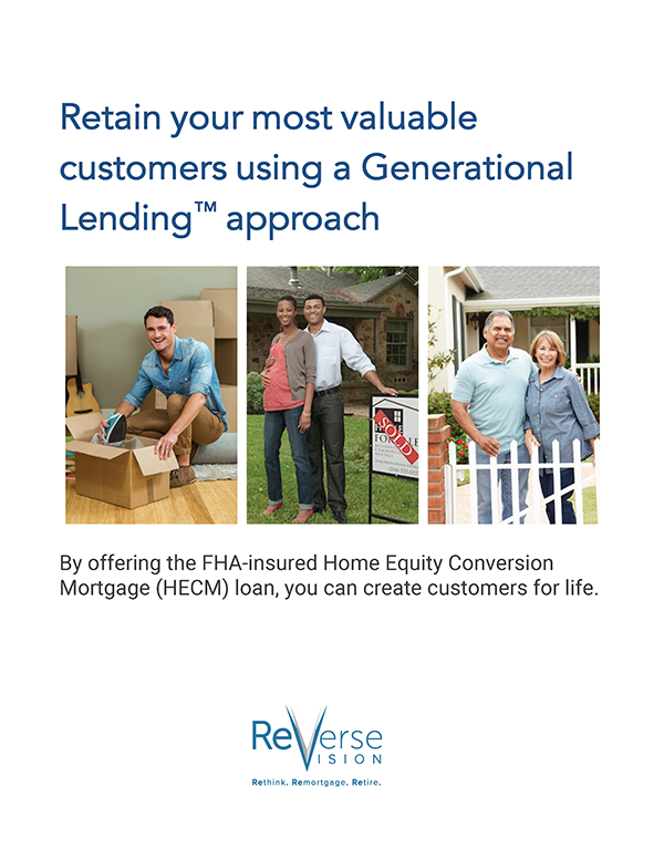 white paper explaining how mortgage lenders can create customers for life by offering FHA-insured HECM mortgages